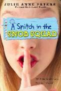 Cover-Bild zu A Snitch in the Snob Squad (eBook) von Peters, Julie Anne