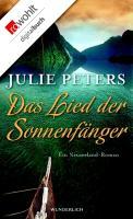 Cover-Bild zu Das Lied der Sonnenfänger (eBook) von Peters, Julie