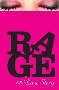 Cover-Bild zu Rage: A Love Story (eBook) von Peters, Julie Anne