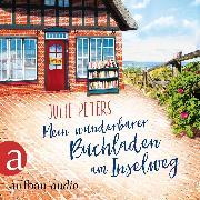 Cover-Bild zu Mein wunderbarer Buchladen am Inselweg (Ungekürzt) (Audio Download) von Peters, Julie