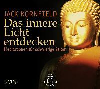 Cover-Bild zu Das innere Licht entdecken (Audio Download) von Kornfield, Jack