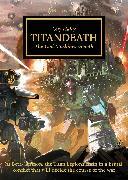Cover-Bild zu The Horus Heresy: Titandeath (Book 53) von Haley, Guy