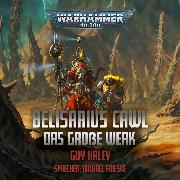 Cover-Bild zu Warhammer 40.000: Belisarius Cawl (Audio Download) von Haley, Guy