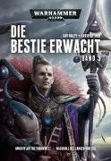 Cover-Bild zu Warhammer 40.000 - Die Bestie erwacht 3 von Haley, Guy