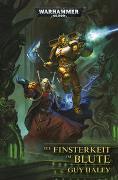 Cover-Bild zu Warhammer 40.000 - Die Finsterkeit im Blute von Haley, Guy