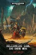 Cover-Bild zu Warhammer 40.000 - Belisarius Cawl von Haley, Guy