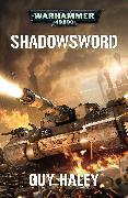 Cover-Bild zu Warhammer 40k: Shadowsword von Guy Haley