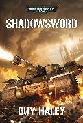 Cover-Bild zu Shadowsword von Haley, Guy