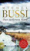 Cover-Bild zu Das verlorene Kind von Bussi, Michel