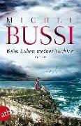 Cover-Bild zu Beim Leben meiner Tochter von Bussi, Michel