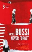 Cover-Bild zu Never Forget (eBook) von Bussi, Michel