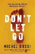 Cover-Bild zu Don't Let Go von Bussi, Michel