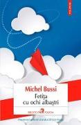 Cover-Bild zu Feti¿a cu ochi alba¿tri (eBook) von Bussi, Michel