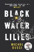 Cover-Bild zu Black Water Lilies von Bussi, Michel