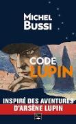Cover-Bild zu Code Lupin (eBook) von Bussi, Michel