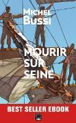 Cover-Bild zu Mourir sur Seine (eBook) von Bussi, Michel