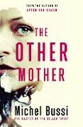 Cover-Bild zu The Other Mother (eBook) von Bussi, Michel