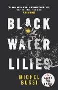 Cover-Bild zu Black Water Lilies (eBook) von Bussi, Michel