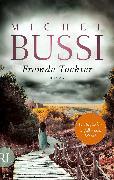 Cover-Bild zu Fremde Tochter (eBook) von Bussi, Michel