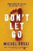 Cover-Bild zu Don't Let Go (eBook) von Bussi, Michel