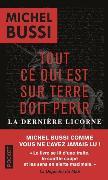Cover-Bild zu Tout ce qui est sur Terre doit périr / La dernière licorne von Bussi, Michel