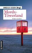 Cover-Bild zu Mords-Töwerland von Bacher, Christina