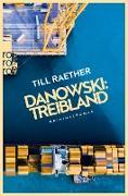 Cover-Bild zu Danowski: Treibland (eBook) von Raether, Till