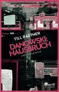 Cover-Bild zu Danowski: Hausbruch von Raether, Till