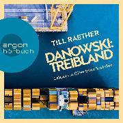 Cover-Bild zu Treibland - Adam Danowski, (Ungekürzt) (Audio Download) von Raether, Till
