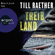 Cover-Bild zu Treibland (Audio Download) von Raether, Till