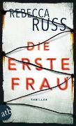 Cover-Bild zu Die erste Frau von Russ, Rebecca