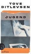 Cover-Bild zu Jugend von Ditlevsen, Tove