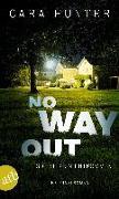 Cover-Bild zu No Way Out - Es gibt kein Entkommen von Hunter, Cara
