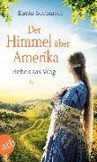 Cover-Bild zu Der Himmel über Amerika - Rebekkas Weg von Seemayer, Karin