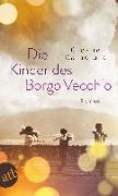 Cover-Bild zu Die Kinder des Borgo Vecchio von Calaciura, Giosuè