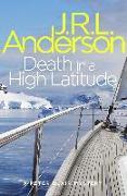 Cover-Bild zu Death in a High Latitude (eBook) von Anderson, JRL