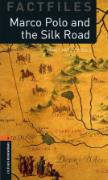 Cover-Bild zu Oxford Bookworms Library Factfiles: Level 2:: Marco Polo and the Silk Road von Hardy-Gould, Janet