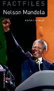 Cover-Bild zu Oxford Bookworms Library Factfiles: Level 4:: Nelson Mandela von Akinyemi, Rowena