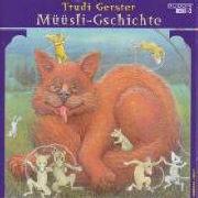 Cover-Bild zu Müüsli-Gschichte von Gerster, Trudi (Gelesen)