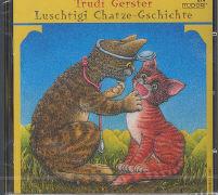 Cover-Bild zu Luschtigi Chatze-Gschichte von Gerster, Trudi