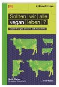 Cover-Bild zu #dkkontrovers. Sollten wir alle vegan leben? von Watson, Molly