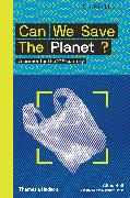 Cover-Bild zu Can We Save The Planet? von Bell, Alice