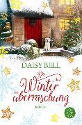 Cover-Bild zu Die Winterüberraschung (eBook) von Bell, Daisy
