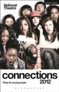 Cover-Bild zu National Theatre Connections 2012: Plays for Young People (eBook) von Bell, Hilary
