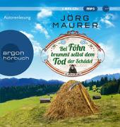 Cover-Bild zu Maurer, Jörg: Bei Föhn brummt selbst dem Tod der Schädel