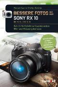 Cover-Bild zu Bessere Fotos mit der SONX RX 10, RX10 lll / RX10 IV von Quarta, Manuel