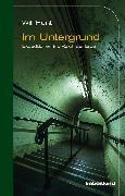 Cover-Bild zu Im Untergrund (eBook) von Hunt, Will