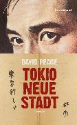 Cover-Bild zu Tokio, neue Stadt (eBook) von Peace, David