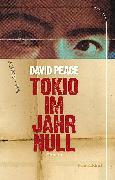 Cover-Bild zu Tokio im Jahr Null (eBook) von Peace, David