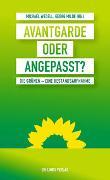 Cover-Bild zu Avantgarde oder angepasst? von Wedell, Michael (Hrsg.)